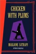 Chicken with Plums, by Marjani Satrapi